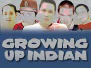 Go to Growing up Indian