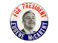 Campaign button from Eugene McCarthy's 1968 presidential campaign.
