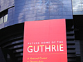 The Guthrie Opens