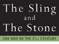 """""""The Sling and the Stone"""""""