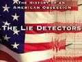 """""""The Lie Detectors"""""""