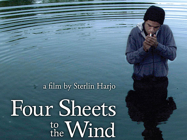"Poster for Sterlin Harjo's film ""Four Sheets toi the Wind,"" starring Cody Lightning. Lightning also had a role in ""Older than America,"" which was made in Cloquet in 2006, by his mother Georgina Lightning who starred in and directed the film."