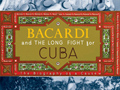 Bacardi and the Long Fight