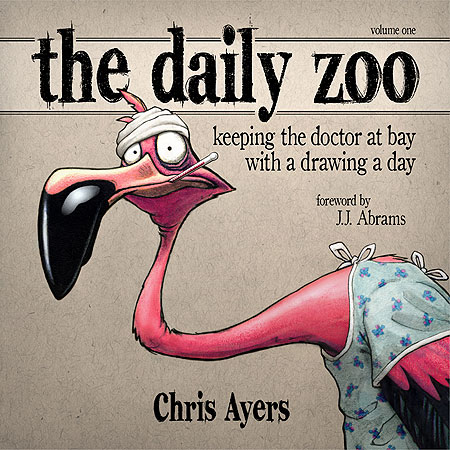 The cover of Chris Ayers' book, 'The Daily Zoo.' The book is a compendium of the 365 cartoon drawings he created during his year-long recovery from leukemia.