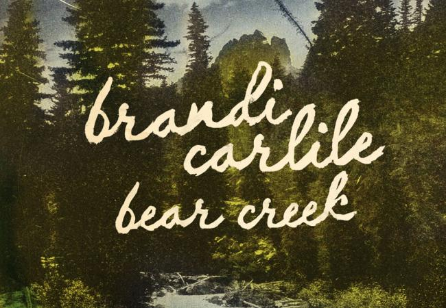 Album art for Brandi Carlile's Bear Creek