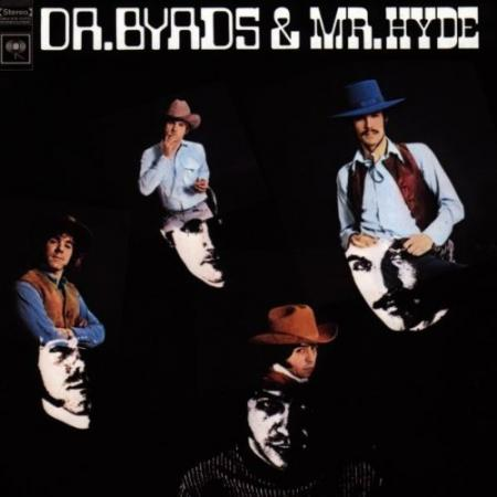 Album art for The Byrds's <em>Dr. Byrds and Mr. Hyde</em>