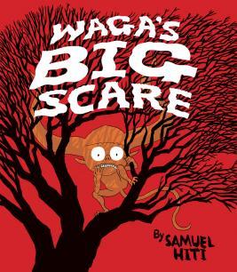 Waga's Big Scare
