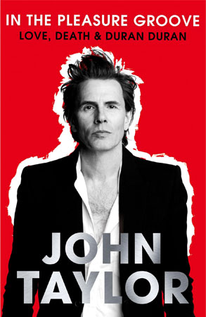 John Taylor, bassist and co-founder of Duran Duran wrote 'In the Pleasure Groove'