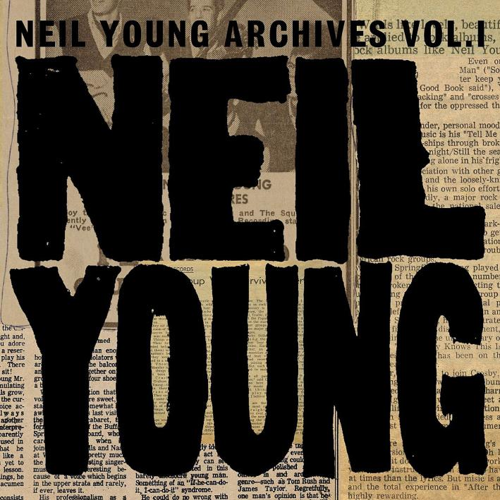 Neil Young Archives, Vol. 1