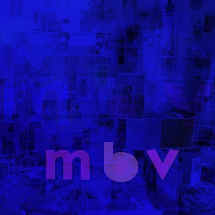 'MBV' is the full-length follow-up to My Bloody Valentine's cherished 1991 LP