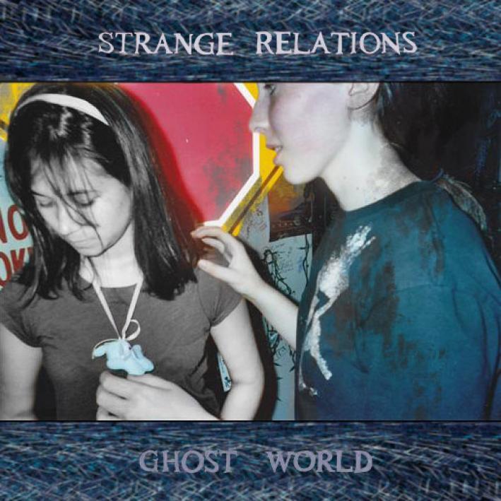 Strange Relations - Ghost World EP