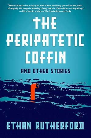 "Book cover for ""The Peripatetic Coffin and other stories"" by Twin Cities author Ethan Rutherford."