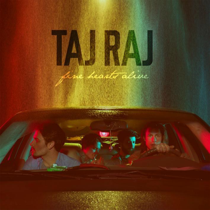 Taj Raj - Fine Hearts Alive EP