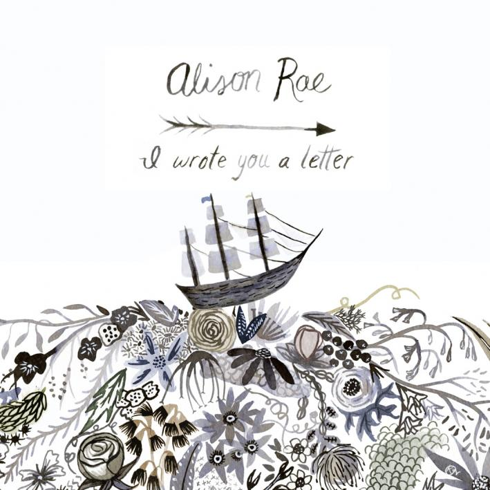 Alison Rae - I Wrote You A Letter EP