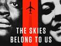 Skies Belong To Us