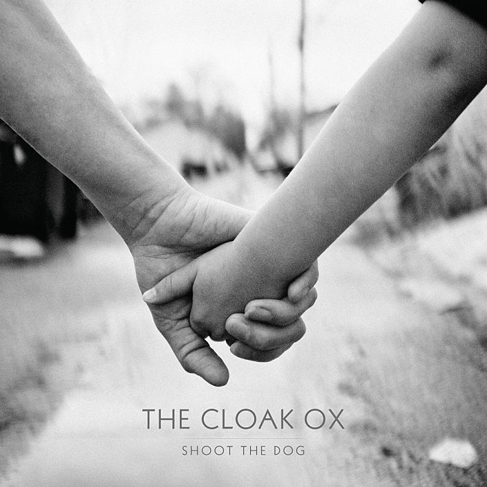 The Cloak Ox - Shoot The Dog