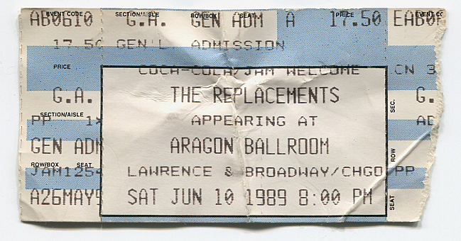 Ticket stub from the Replacements' show at the Aragon Ballroom in Chicago, June 1989.