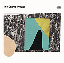 The Chambermaids - Whatever Happened Tomorrow