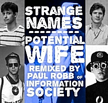 Strange Names - Potential Wife (Information Society Remix)