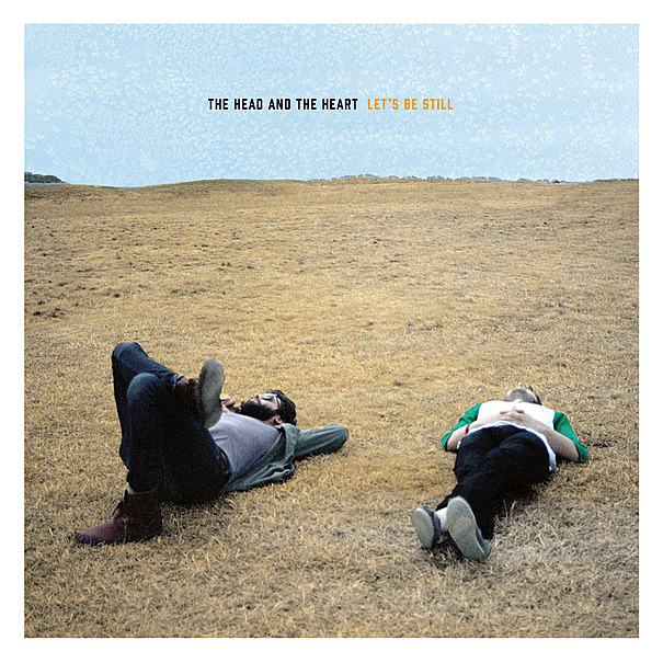 The Head and the Heart's new album, <i>Let's Be Still</i>.