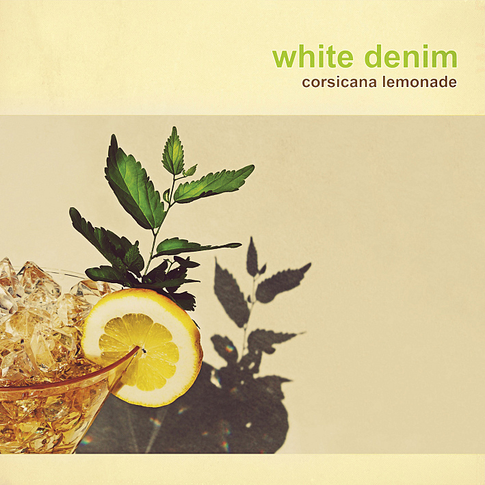 White Denim's new album, <em>Corsicana Lemonade</em>, comes out Oct. 29.