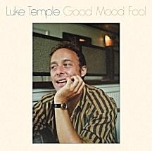 Luke Temple - Good Mood Fool