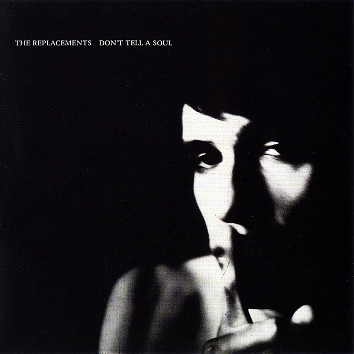 Cover of The Replacements' 'Don't Tell A Soul' album, which includes the track,