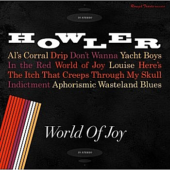 Howler's sophomore release 'World of Joy' will be release March 25, 2014.