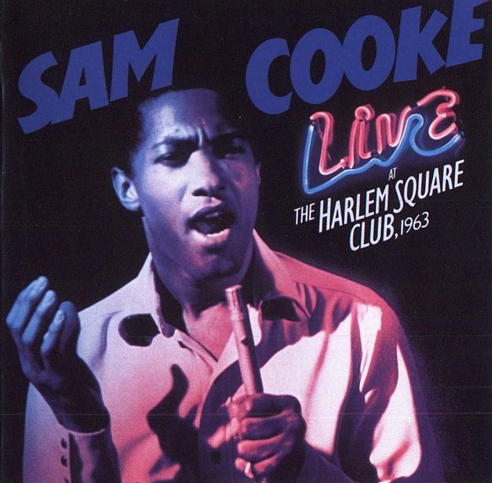 Sam Cooke - Live at the Harlem Square Club, 1963