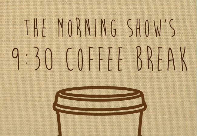 What songs do you want to hear for today's coffee break?