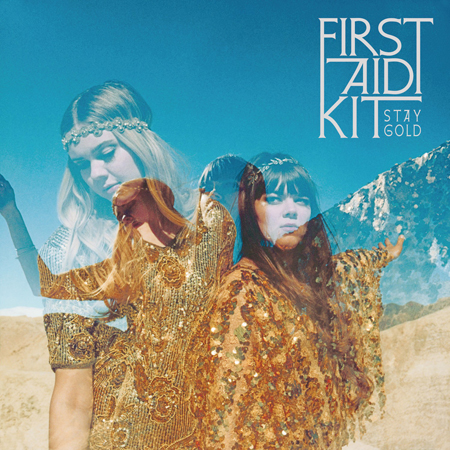 First Aid Kit's new album 'Stay Gold'