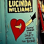 Album Review: Lucinda Williams, 'Down Where the Spirit Meets the Bone'