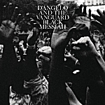 """""""Black Messiah"""" by D'Angelo and the Vanguard"""