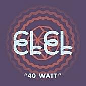 ELEL - 40 Watt