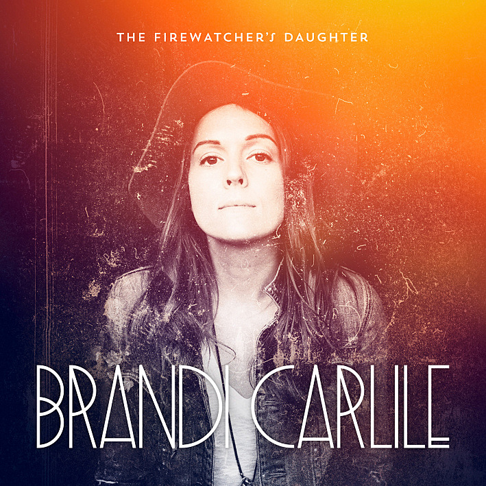 The Firewatcher S Daughter Brandi Carlile: Album Review: Brandi Carlile, 'The Firewatcher's Daughter