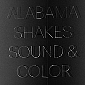 Album Review: Alabama Shakes, 'Sound & Color'