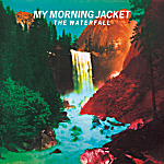 My Morning Jacket, 'The Waterfall'