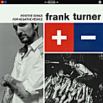 Frank Turner, 'Positive Songs for Negative People'