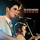 The Cactus Blossoms - Change Your Ways or Die