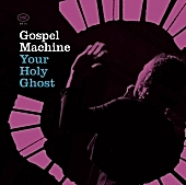 Gospel Machine - That Ring