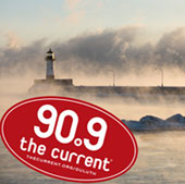 Listen to The Current on 90.9 FM in Duluth