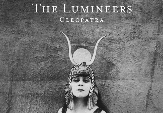 The Lumineers, 'Cleopatra'